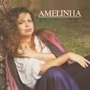 Série Discobertas - Amelinha/Amelinha