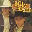 Quando Converso Com Deus/Billy & Bruno