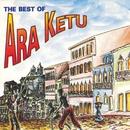 The Best of Ara Ketu/Ara Ketu