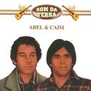 Som da Terra/Abel & Caim