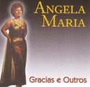 Gracias e Outros/Angela Maria