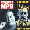 Mestres da MPB/Jorge Veiga e Cyro Monteiro