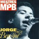 Mestres da MPB 2/Jorge Ben Jor