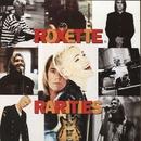 Rarities/Roxette