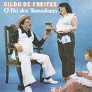 O Rei dos Trovadores/Gildo De Freitas