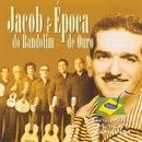 Enciclopédia Musical Brasileira/Jacob do Bandolim e Época de Ouro
