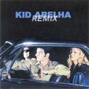 Remix/Kid Abelha