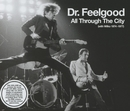 I'm a Hog for You Baby Live 2005 - Remaster (Live; 2005 - Remaster)/Dr. Feelgood