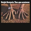 Tem Que Acontecer/Sérgio Sampaio