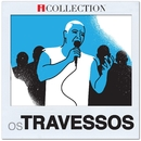 iCollection/Os Travessos