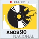 Anos 90 Nacional - iCollection/Varios Artistas