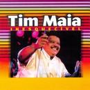 As Inesquecíveis De Tim Maia/Tim Maia