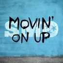 Movin' On Up (feat. Brandon Rogers)/Big Smo