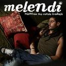 Arriba Extremoduro (Live Aguilas)/Melendi
