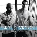 Mais Que Pai e Filho/Rick & Victor