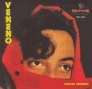 Veneno/Wilson Miranda