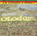 Da Atlântida a Bahia... O Mar é o Caminho/Olodum