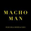 Macho Man (feat. Ayla Shatz & Cleo)/Konstantin