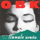 De Que Me Sirve Llorar (Version 98)/OBK