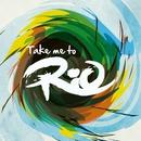 Walking On Sunshine (feat. Katrina Leskanich)/Take Me To Rio Collective