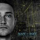 Niet Van Mij Alleen (feat. Boef)/Mafe