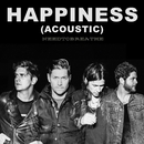 HAPPINESS (Acoustic)/NEEDTOBREATHE