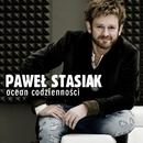 Ocean Codziennosci/Pawel Stasiak