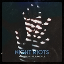 Nothing Personal/Night Riots