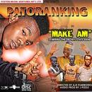 Make Am (feat. Ebonyi State Band)/Patoranking