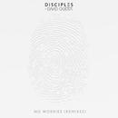 No Worries (Remixes)/Disciples