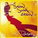 x raisons/Saian Supa Crew