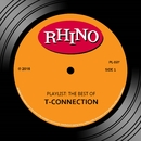 Playlist: The Best Of T-Connection/T-Connection