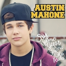 Say You're Just a Friend (feat. Flo Rida)/Austin Mahone