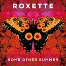Some Other Summer (Lyric Video)/Roxette