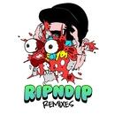 Rip N Dip (Remixes)/Getter