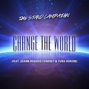 Change the World (feat. Joann Rosario Condrey & Yung Honore)/THE STAND CAMPAIGN