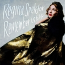 Remember Us To Life (Deluxe)/Regina Spektor