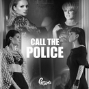 Call The Police (Radio Edit)/G Girls