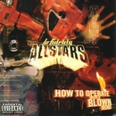 How to Operate With a Blown Mind/Lo Fidelity Allstars