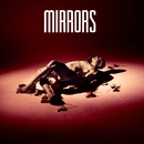 Hide and Seek (Remixes)/Mirrors
