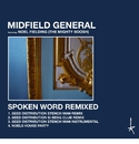 Spoken Word Remixed (feat. Noel Fielding)/Midfield General
