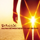 Halfway Between the Gutter and the Stars/Fatboy Slim