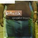 Gangster Trippin'/Fatboy Slim