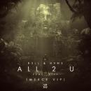 All 2 U (feat. Kiff) [MERCE VIP]/R3LL & HVNS