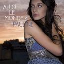 Allo Le Monde/Pauline (France)