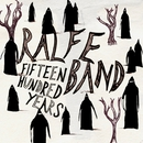 1500 Years/Ralfe Band