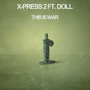 This Is War/X-Press 2