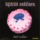 Hot Cakes/Space Raiders
