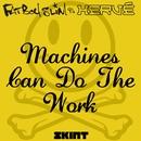 Machines Can Do the Work (Fatboy Slim vs. Hervé)/Fatboy Slim & Hervé