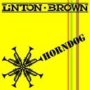 Horndog/Linton Brown